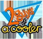 2 Guys & A Cooler